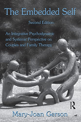 9780415992428: The Embedded Self, Second Edition: An Integrative Psychodynamic and Systemic Perspective on Couples and Family Therapy