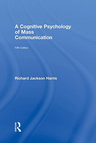 9780415993111: A Cognitive Psychology of Mass Communication