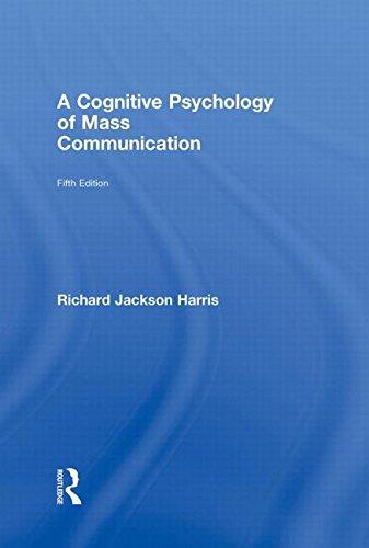 9780415993111: A Cognitive Psychology of Mass Communication