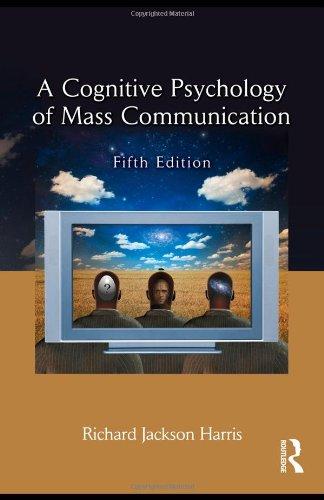 9780415993128: A Cognitive Psychology of Mass Communication