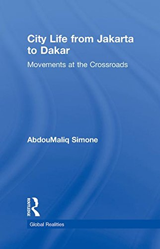 9780415993210: City Life from Jakarta to Dakar: Movements at the Crossroads