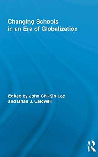 9780415993302: Changing Schools in an Era of Globalization (Routledge Research in Education)