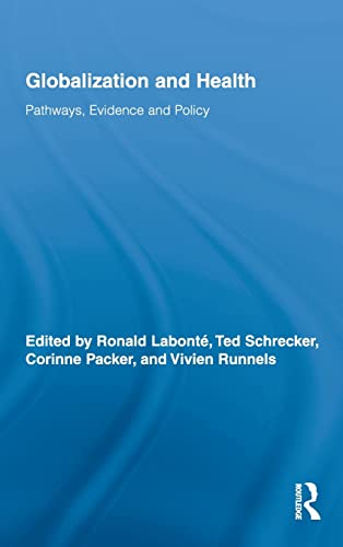 9780415993340: Globalization and Health: Pathways, Evidence and Policy (Routledge Studies in Health and Social Welfare)