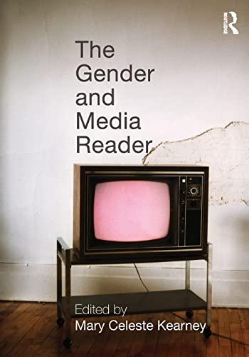 The Gender and Media Reader: Mary Celeste Kearney (Editor)