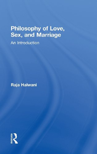 9780415993500: Philosophy of Love, Sex, and Marriage: An Introduction