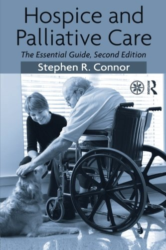 9780415993562: Hospice and Palliative Care: The Essential Guide