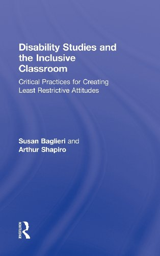 9780415993715: Disability Studies and the Inclusive Classroom: Critical Practices for Creating Least Restrictive Attitudes
