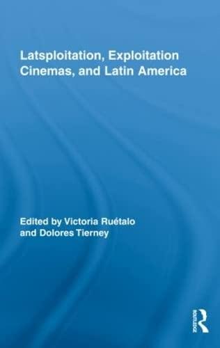 9780415993869: Latsploitation, Exploitation Cinemas, and Latin America (Routledge Advances in Film Studies)