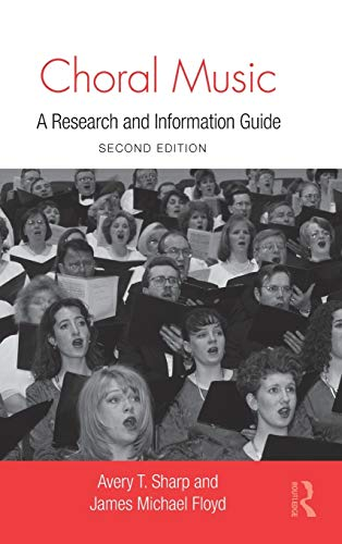 9780415994194: Choral Music: A Research and Information Guide