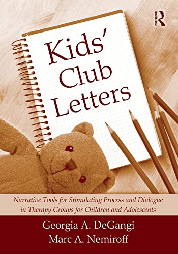 9780415994323: Kids' Club Letters: Narrative Tools for Stimulating Process and Dialogue in Therapy Groups for Children and Adolescents
