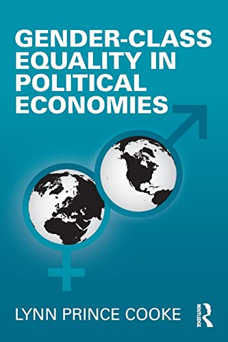 9780415994422: Gender-Class Equality in Political Economies (Perspectives on Gender)