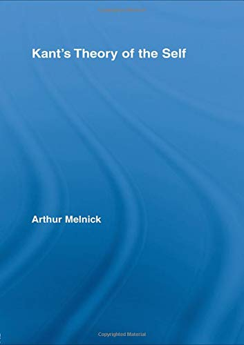 9780415994705: Kant's Theory of the Self (Routledge Studies in Eighteenth-Century Philosophy)