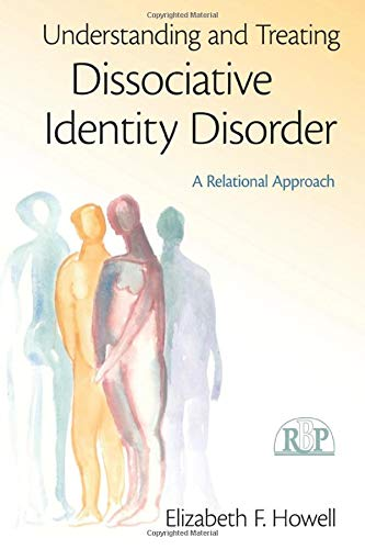 9780415994972: Understanding and Treating Dissociative Identity Disorder: A Relational Approach (Relational Perspectives Book Series)
