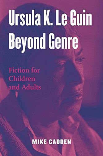 9780415995276: Ursula K. Le Guin Beyond Genre: Fiction for Children and Adults (Children's Literature and Culture)