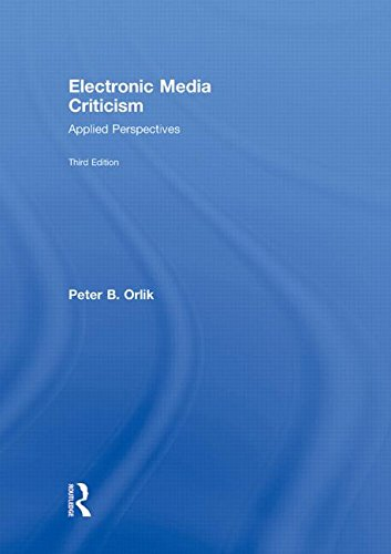9780415995368: Electronic Media Criticism: Applied Perspectives (Communication (Routledge Hardcover))
