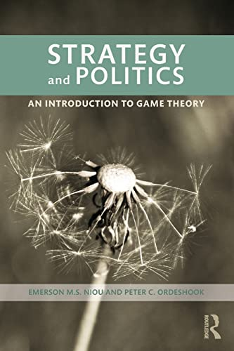 9780415995429: Strategy and Politics: An Introduction to Game Theory