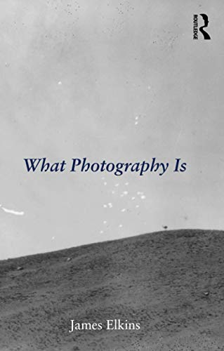 9780415995696: What Photography Is