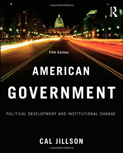 9780415995702: American Government: Political Development and Institutional Change