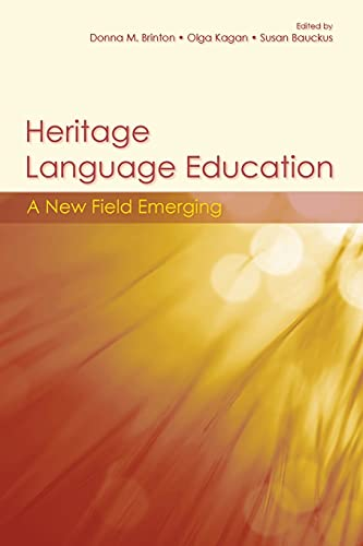 9780415995887: Heritage Language Education: A New Field Emerging