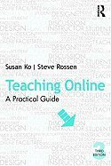 9780415996037: Teaching Online: A Practical Guide