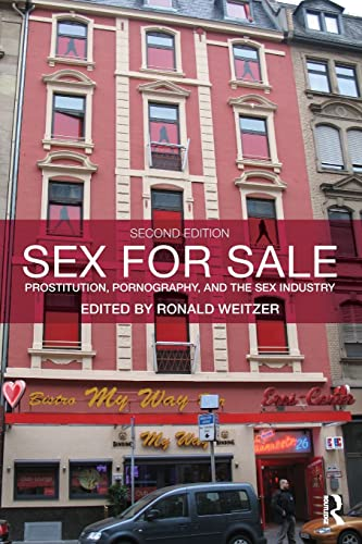 9780415996051: Sex For Sale: Prostitution, Pornography, and the Sex Industry