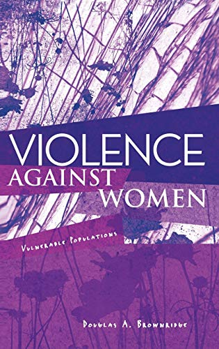9780415996075: Violence Against Women: Vulnerable Populations (Sociology Re-Wired)