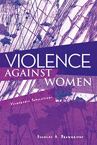 9780415996082: Violence Against Women: Vulnerable Populations (Sociology Re-Wired)