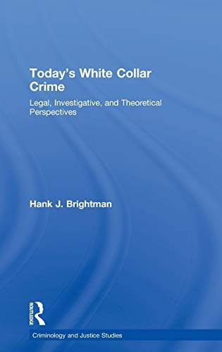 9780415996105: Today's White-Collar Crime: Legal, Investigative, and Theoretical Perspectives (Criminology and Justice Studies)