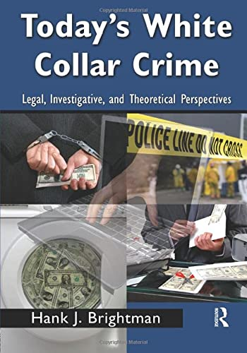 9780415996112: Today's White-Collar Crime: Legal, Investigative, and Theoretical Perspectives (Criminology and Justice Studies)