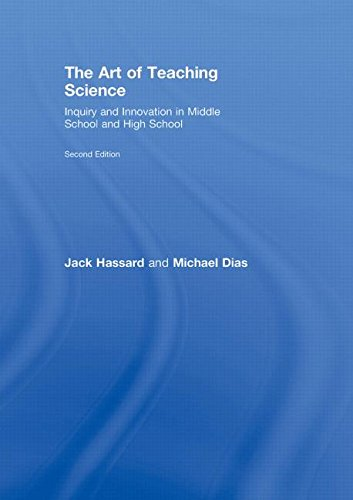 9780415996129: The Art of Teaching Science: Inquiry and Innovation in Middle School and High School