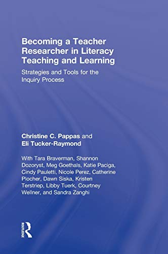 9780415996204: Becoming a Teacher Researcher in Literacy Teaching and Learning: Strategies and Tools for the Inquiry Process
