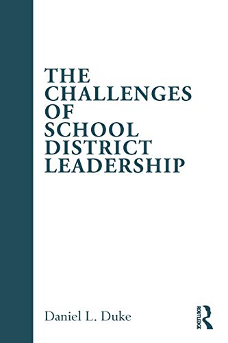 9780415996235: The Challenges of School District Leadership