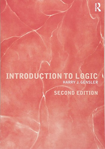 Introduction to Logic: Harry J. Gensler