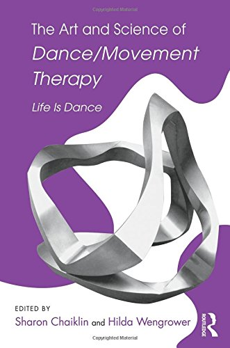 9780415996563: The Art and Science of Dance/Movement Therapy: Life Is Dance