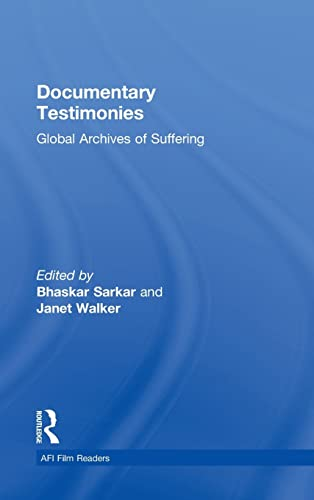 9780415996631: Documentary Testimonies: Global Archives of Suffering (AFI Film Readers)
