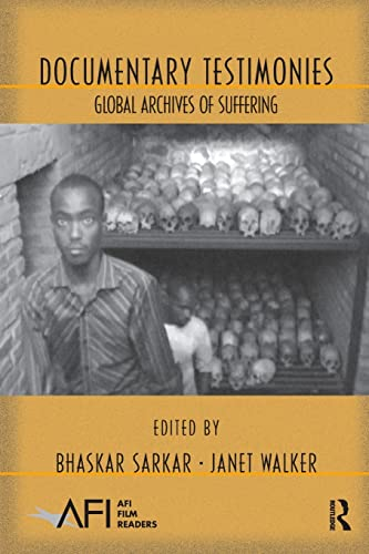 9780415996648: Documentary Testimonies: Global Archives of Suffering (AFI Film Readers)