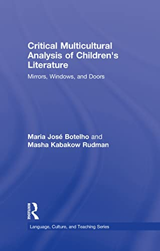 9780415996662: Critical Multicultural Analysis of Children's Literature: Mirrors, Windows, and Doors (Language, Culture, and Teaching Series)