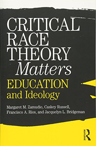 9780415996747: Critical Race Theory Matters: Education and Ideology