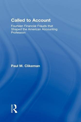 9780415996976: Called to Account: Fourteen Financial Frauds That Shaped the American Accounting Profession