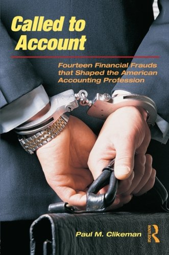 9780415996983: Called to Account: Fourteen Financial Frauds that Shaped the American Accounting Profession