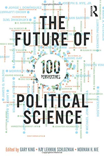9780415997010: The Future of Political Science: 100 Perspectives