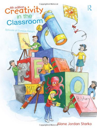 9780415997065: Creativity in the Classroom: Schools of Curious Delight