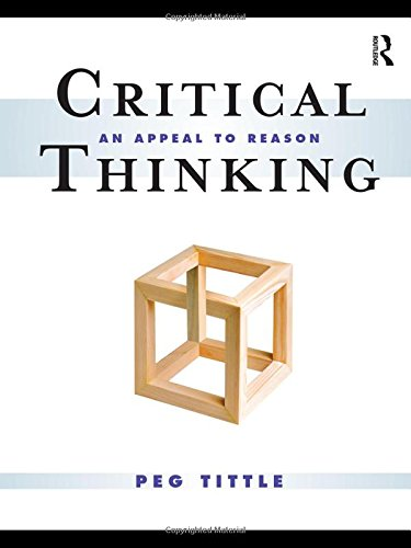 9780415997133: Critical Thinking: An Appeal to Reason