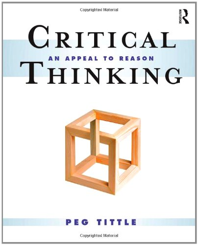 9780415997140: Critical Thinking: An Appeal to Reason