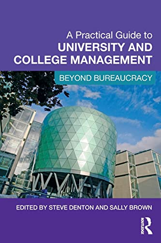9780415997188: A Practical Guide to University and College Management: Beyond Bureaucracy
