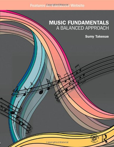 9780415997249: Music Fundamentals: A Balanced Approach