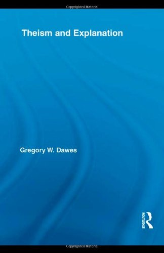 9780415997386: Theism and Explanation (Routledge Studies in the Philosophy of Religion)
