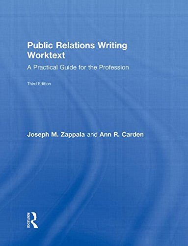 9780415997539: Public Relations Writing Worktext: A Practical Guide for the Profession