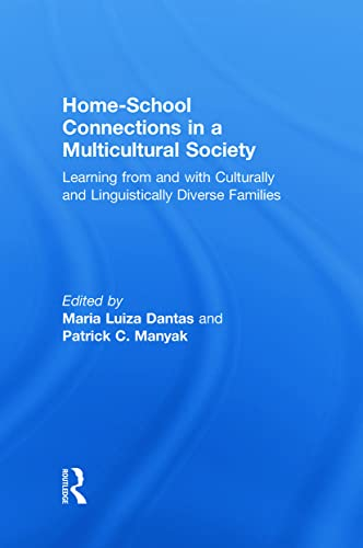 9780415997560: Home-School Connections in a Multicultural Society: Learning From and With Culturally and Linguistically Diverse Families (Language, Culture, and Teaching Series)