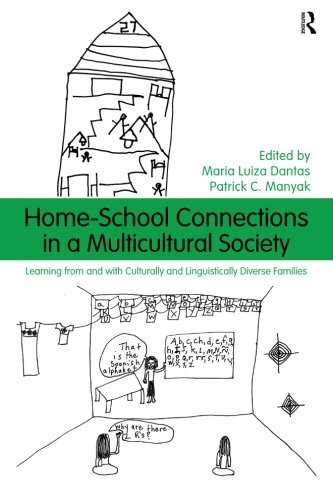 9780415997577: Home-School Connections in a Multicultural Society: Learning From and With Culturally and Linguistically Diverse Families (Language, Culture, and Teaching Series)